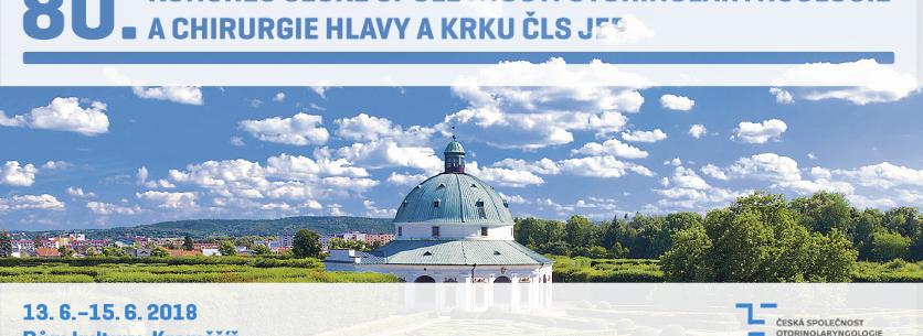 80.kongres České společnosti otorinolaryngologie a chirurgie hlavy a krku ČLS JEP
